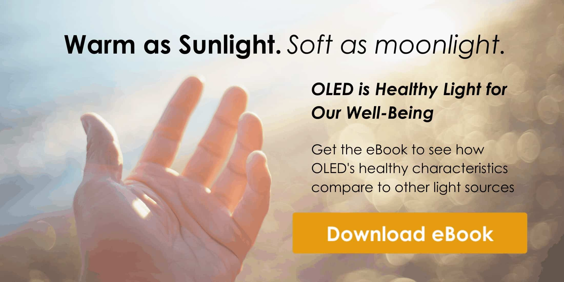 OLED Light is Healthy Light for Our Well-Being - Download the eBook Today